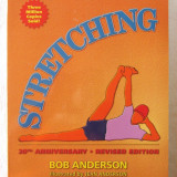 """STRETCHING"" - Bob Anderson,  Editia 20, 2000. Carte in limba engleza, Alta editura"