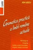 Cumpara ieftin Gramatica practica a limbii romane actuale