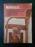 ARCADIE HINESCU - MANUALUL MAISTRULUI DIN INDUSTRIA LEMNULUI