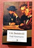 Fratii Karamazov. Editura Polirom, 2018 - F. M. Dostoievski, F.M. Dostoievski