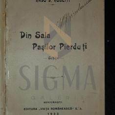 ROSETTI D. RADU - DIN SALA PASILOR PIERDUTI (Schite), 1922, Bucuresti