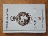 DISTIHURI - CORNELIU VADIM TUDOR (Autograf)