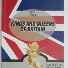 Kings and Queens of Britain – Anca Ionici