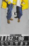 Caseta Kris Kross – The Best Of Kris Kross - Remixed - 92, 94, 96, originala