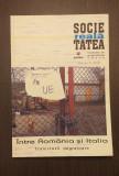 INTRE ROMANIA SI ITALIA - TRAIECTORII MIGRATOARE - COORD. VINTILA MIHAILESCU