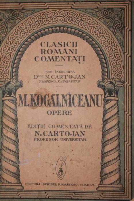 OPERE - M. KOGALNICEANU