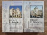 EPISCOP IN ROMANIA VOL. I-II - RAYMUND NETZHAMMER , 2005