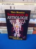 THEO MONTERA - TRATAT PRACTIC DE ASTROLOGIE MEDICALA ~ 1999