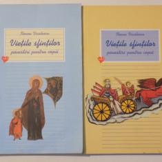 VIETILE SFINTILOR, POVESTIRI PENTRU COPII, VOL. I-II de ILEANA VASILESCU , 2005
