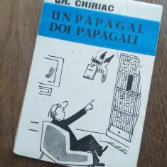 GH.CHIRIAC UN PAPAGAL DOI PAPAGALI, COLECTIA CARICATURI ,UAPR