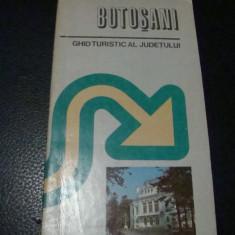 Botosani - ghid turistic al judetului - 1983  - cu harta