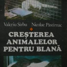 Cresterea animalelor pentru blana - Valeriu Sarbu , Nicolae Pastarnac