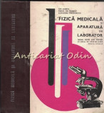 Cumpara ieftin Fizica Medicala Si Aparatura De Laborator - Ion Ambrus, Mircea Gh. Ionescu