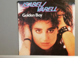 Isabel Varell – Golden Boy/Come Back (1987/Decca/RFG) - Vinil Single pe '7/NM