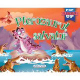 Carte Editura Girasol, Pop-up, Pterozaurul salvator