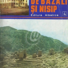 Pe drumuri de bazalt si nisip