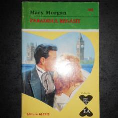 MARY MORGAN - PARADISUL REGASIT