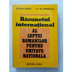 STEFAN PASCU - RASUNETUL INTERNATIONAL AL LUPTEI ROMANILOR PENTRU UNITATEA ...