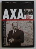 AXA , NOUA ROMANIE LA MAREA NEAGRA de VICTOR RONCEA , 2005