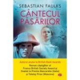 Cantecul pasarilor - Sebastian Faulks
