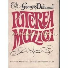 Puterea Muzicii - George Duhamel