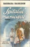 Barbara Harrison - Spitalul municipal