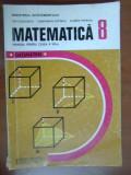 Matematica. Geometrie. Manual clasa a 8a I.Cuculescu, C.Ottescu, O.Popescu