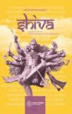 Cumpara ieftin Shiva. Legenda marelui zeu, povestiri si invataturi din Shiva Mahapurana/Mataji Devi Vanamali