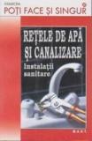 Retele de apa si canalizare   Ana Lizeanu, Nicu Ploaie, M.A.S.T.