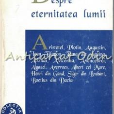 Despre Eternitatea Lumii. Aristotel, Plotin, Augustin, Ioan Filopon