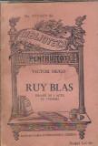 Ruy Blas - Victor Hugo (editie interbelica, BPT)