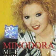 Caseta Minodora – Mi-e Dor de Tine, originala