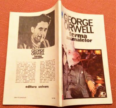 Ferma animalelor. Editura Univers, 1992 - George Orwell foto
