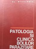 PATOLOGIA ȘI CLINICA BOLILOR PARAZITARE - AL. NICULESCU