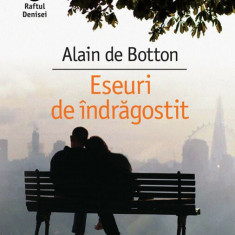 Eseuri de indragostit. Ed. 2017 Alain de Botton