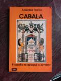CABALA, FILOZOFIA RELIGIOASA A EVREILOR - ADOLPHE FRANCK