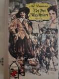 Cei Trei Muschetari - Al. Dumas (vol I-II)