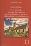 Kurze Geschichte der ersten Einwanderung oberoesterreichischer evangelischer Glaubensbrueder nach Siebenbuergen
