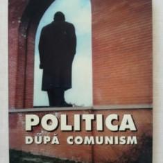 Politica dupa comunism- Alina Mungiu-Pippidi