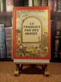 """Maria Dumitrescu Brates - Le francais par des images """"A5175"""""""