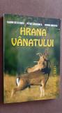 HRANA VANATULUI -NESTEROV , GARGAREA ,IONESCU ,STARE FOARTE BUNA .