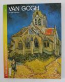VAN GOGH par ALAIN BOSQUET , - A L ' ECOLE DES GRANDS PEINTRES , 1980