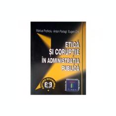 Etica si coruptie in administratia publica - Marius Profiroiu, Anton P. Parlagi, Eugen Crai