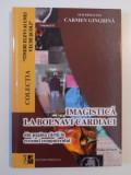IMAGISTICA LA BOLNAVI CARDIATICI de CARMEN GINGHINA VOL II 2008