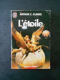 ARTHUR C. CLARKE - L`ETOILE {limba franceza}
