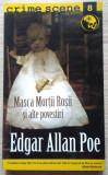 Edgar Allan Poe / MASCA MORȚII ROȘII ȘI ALTE POVESTIRI (Colecția Crime Scene)