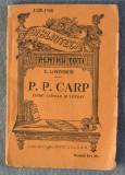 E. Lovinescu - P. P. Carp, critic literar și literat