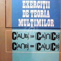 Exercitii de teoria multimilor