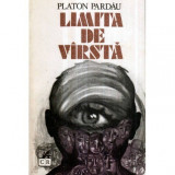 Limita de varsta - roman, Platon Pardau