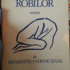 Steaua Robilor – Henriette Yvonne Stahl